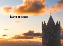 In Search of the Perfect Irish Castle