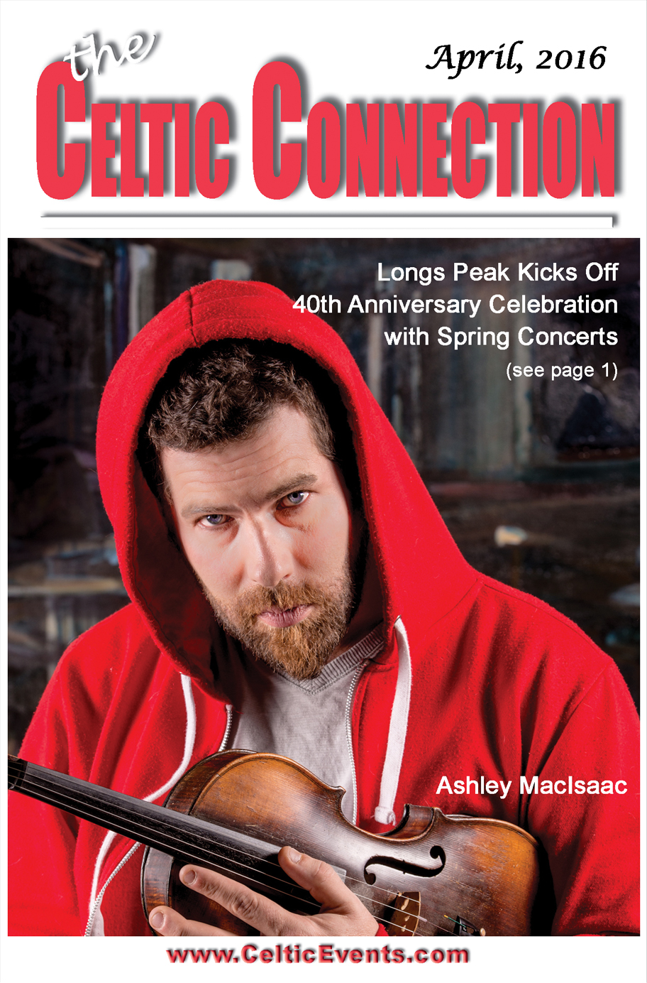 Longs Peak Scottish-Irish Highland Festival Celebrating 40th Year with Ashley MacIsaac, Young Dubliners, The Tannahill Weavers, and friends with April 23 Spring Concert!