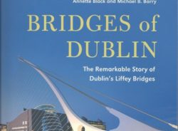 BRIDGES OF DUBLIN by Annette Black and Michael B. Barry –  Book Review by Mary McWay Seaman