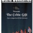 """""""The Celtic Gift"""" Ready to be opened in Denver, Boulder, Fort Collins, Breckenridge, and Beaver Creek this December – """"It's like Riverdance meets the Nutcracker! – Outstanding"""" The Irish Dance Magazine"""