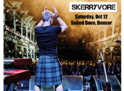 Skerryvore in Denver Saturday October 12